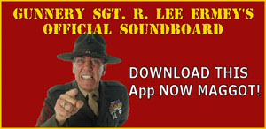 R. Lee Ermey's Official Soundboard